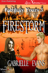 Firestorm (Fatefully Yours, #3)
