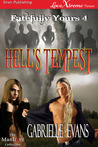 Hell's Tempest  (Fatefully Yours, #4)