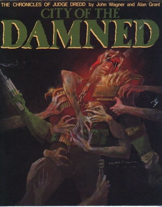 City of the Damned (The Chronicles of Judge Dredd #24)