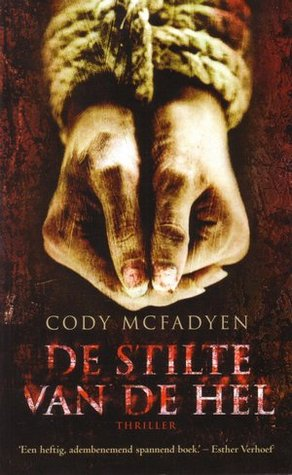 De stilte van de hel (Smoky Barret, #1)