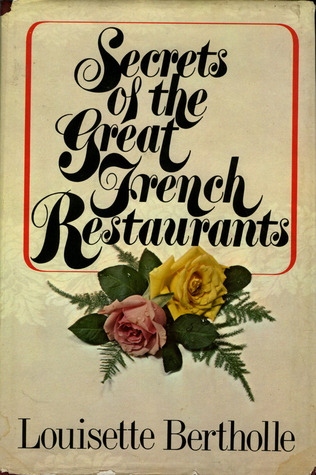 Secrets Of The Great French Restaurants