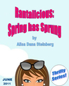Rantalicious: Spring has Sprung (Rantalicious, Thrifty eBook Series)