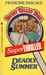 Deadly Summer (Sweet Valley High Super Thriller, #4)