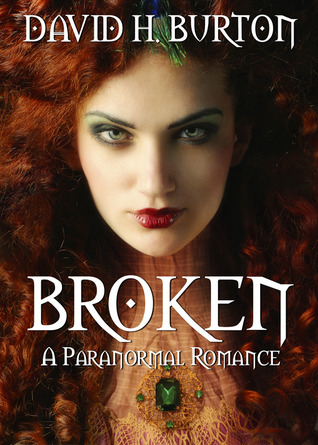 Broken by David H. Burton