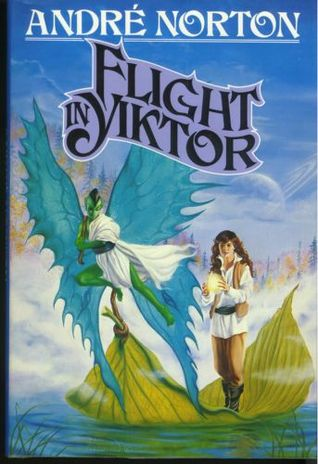 Flight In Yiktor by Andre Norton