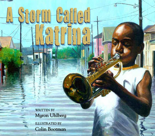 A Storm Called Katrina by Myron Uhlberg