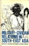 Military-Civil Relations in South-East Asia