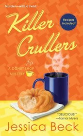 Killer Crullers by Jessica Beck