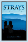 Strays: A Woman, a Dog and the Timeless Wisdom of Nature