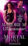 The Mortal Bone (Hunter Kiss, #4)