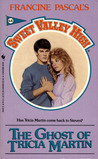 The Ghost of Tricia Martin (Sweet Valley High, # 64)