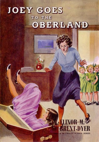 Joey Goes to the Oberland by Elinor M. Brent-Dyer