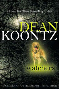 Watchers by Dean Koontz