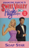 Soap Star (Sweet Valley High, #85)
