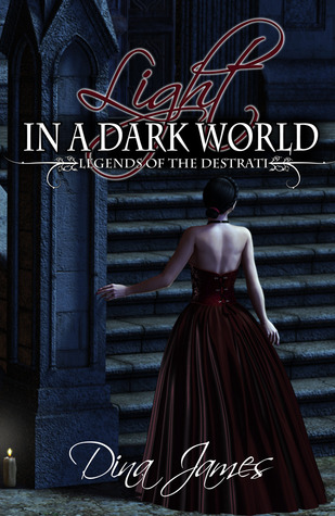 Light in a Dark World by Dina James
