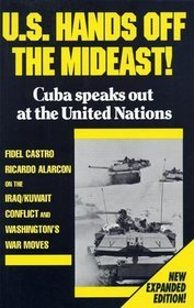 U.S. Hands Off the Mideast! by Fidel Castro