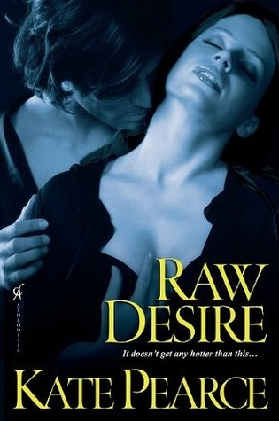 Raw Desire by Kate Pearce