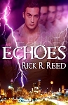 Echoes by Rick R. Reed
