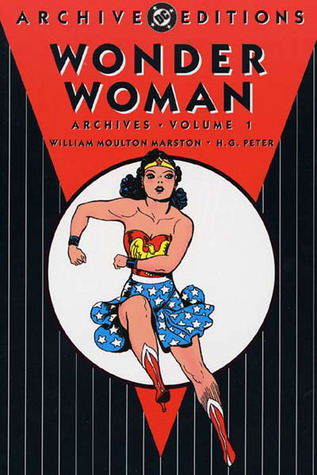 Wonder Woman Archives, Vol. 1 by William Moulton Marston