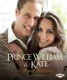 Prince William & Kate: A Royal Romance