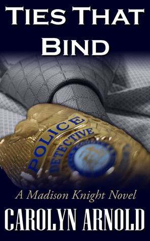 Ties That Bind (Madison Knight, #1)