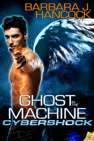 Ghost in the Machine by Barbara J. Hancock