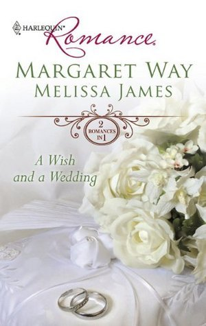 A Wish and a Wedding: Master of Mallarinka / Too Ordinary for the Duke? (Harlequin Romance #4177)