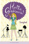 Tangled (Hello, Gorgeous! #3)