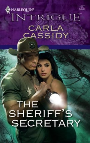The Sheriff's Secretary by Carla Cassidy