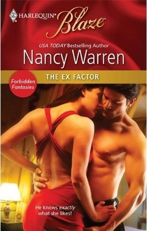 The Ex Factor by Nancy Warren