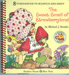 Strawberry Shortcake - The Sweet Smell of Strawberryland (A Sniffy Book)