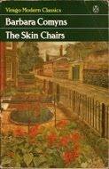 The Skin Chairs by Barbara Comyns