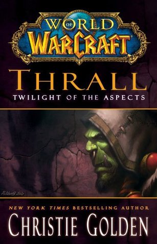 Thrall by Christie Golden