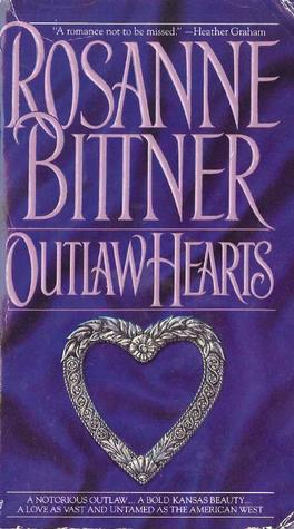Outlaw Hearts by Rosanne Bittner