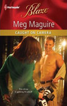 Caught on Camera (Harlequin Blaze #608)