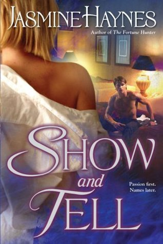 Show and Tell (Fortune Hunter Trilogy #2)