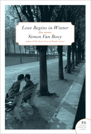 Love Begins in Winter by Simon Van Booy