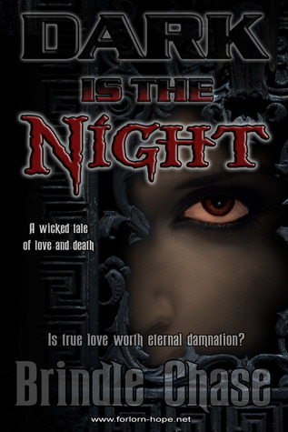 Dark is the Night by Brindle Chase