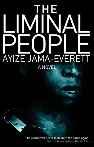 The Liminal People by Ayize Jama-Everett