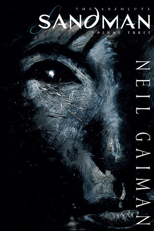 The Absolute Sandman, Volume Three by Neil Gaiman