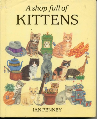 A Shop Full of Kittens (Picture Book)