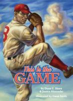 This Is the Game by Diane Z. Shore