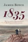 1835  The Founding of Melbourne and the Conquest of Australia by James Boyce