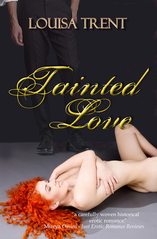 Tainted Love by Louisa Trent