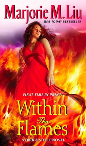 Within the Flames by Marjorie M. Liu