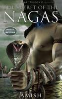 The Secret of the Nagas by Amish Tripathi