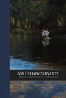 My Fellow Servants: Essays on the History of the Priesthood