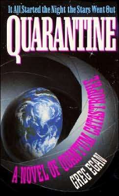 Quarantine by Greg Egan
