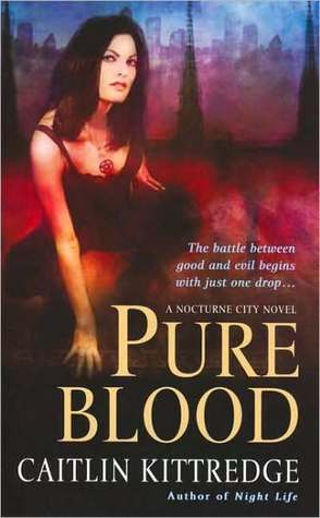 Pure Blood by Caitlin Kittredge
