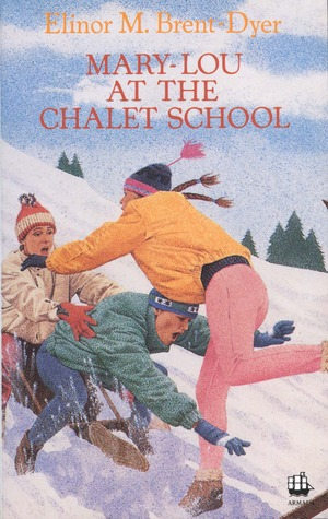 Mary-Lou at the Chalet School by Elinor M. Brent-Dyer